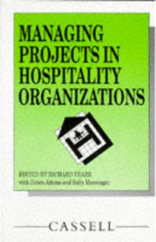 9780304325054: Managing Projects in Hospitality Organizations