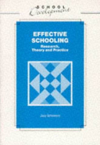 9780304325061: Effective Schooling: Research, Theory and Practice (School Development)