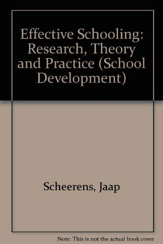 9780304325092: Effective Schooling: Research, Theory and Practice (School Development)