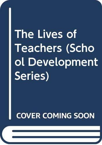 9780304325856: The Lives of Teachers (School Development Series)