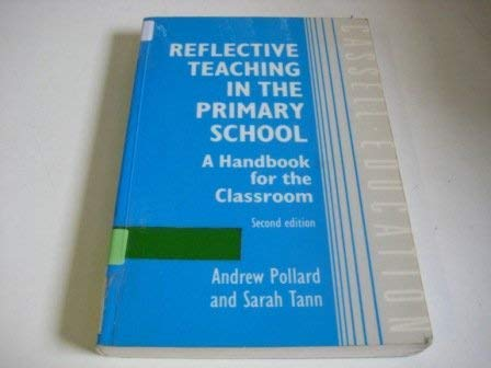 9780304326204: Reflective Teaching in the Primary School: A Handbook for the Classroom, Second Edition