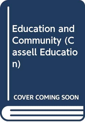 Education and Community: The Politics of Practice (Cassell Education) by Allen, Garth published by ...