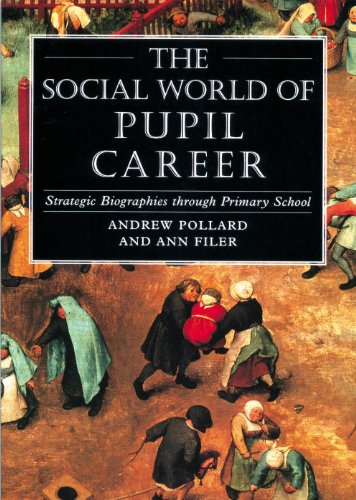 9780304326402: The Social World of Pupil Career: Strategic Biographies Through Primary School