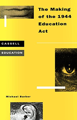 9780304326617: Making of the 1944 Education Act (Special Needs in Ordinary Schools)