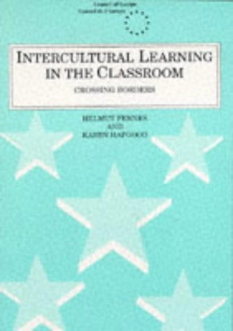 9780304326853: Intercultural Learning in the Classroom: Crossing Borders (Cassell Council of Europe Series)
