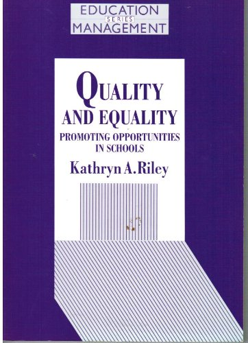 9780304326884: Quality and Equality: Promoting Opportunities in Schools (Education Management S.)