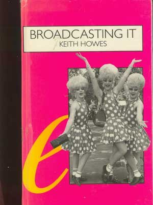 Broadcasting It: An Encyclopaedia of Homosexuality on: Howes, Keith