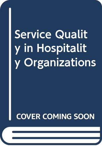 9780304327881: Service Quality in Hospitality Organizations