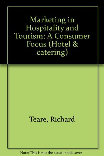 9780304328239: Marketing in Hospitality and Tourism: A Consumer Focus (Hotel & catering)