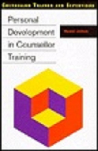 9780304329359: Personal Development in Counsellor Training (Counsellor Trainer & Supervisor)