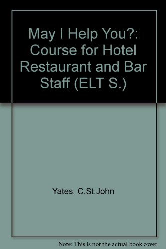 9780304330034: May I Help You?: Course for Hotel Restaurant and Bar Staff (ELT S.)