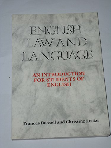 9780304330119: English Law and Language: An Introduction for Students of English