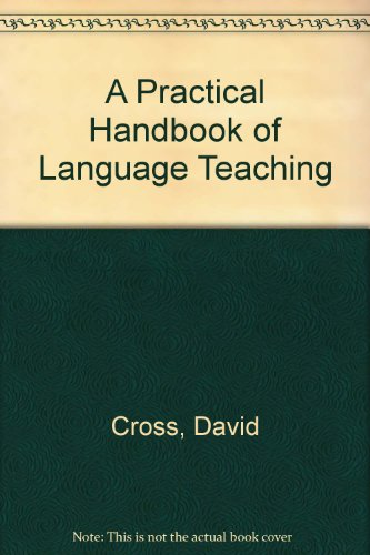 9780304330409: A Practical Handbook of Language Teaching