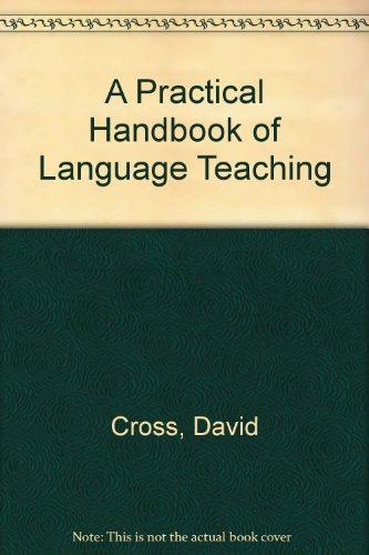 9780304330409: A Practical Handbook of Language Teaching