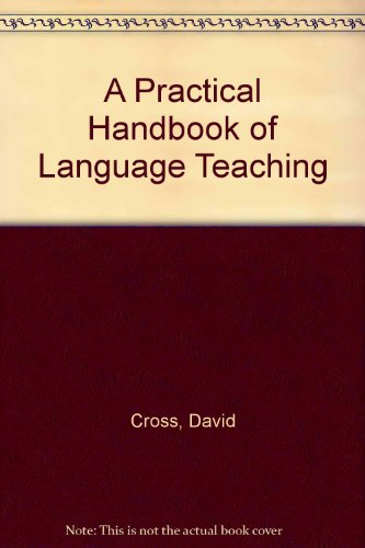 9780304330584: A Practical Handbook of Language Teaching