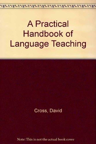9780304330584: A Practical Handbook of Language Teaching