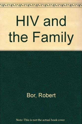The Family And HIV: Bor, Robert