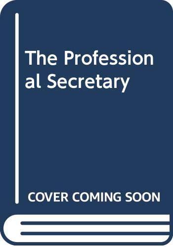 The Professional Secretary: Spencer, John, Pruss,
