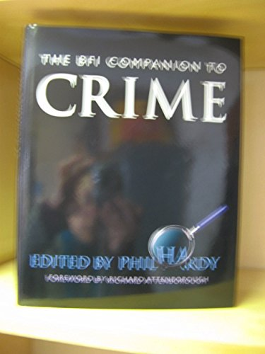 9780304332113: British Film Institute Companion to Crime (Film studies)