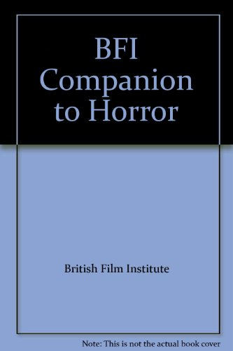 9780304332137: The BFI Companion to Horror
