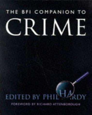 9780304332151: The BFI Companion to Crime (Film studies)