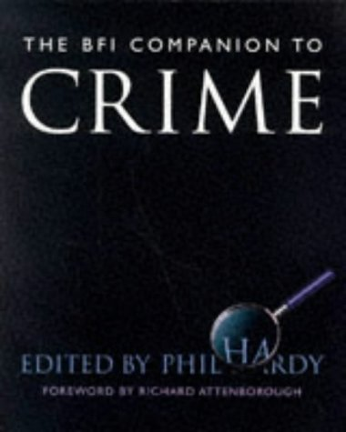 9780304332151: BFI Crime Companion (Film Studies)