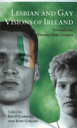 9780304332298: Lesbian and Gay Visions of Ireland: Towards the Twenty-First Century