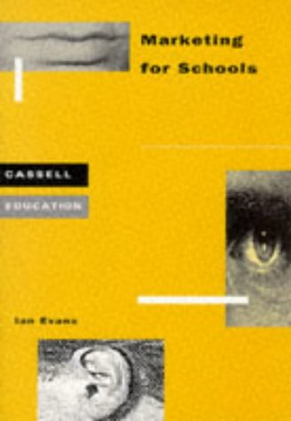 9780304332557: Marketing for Schools (Cassell Education)