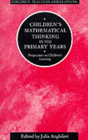 9780304332601: Children's Mathematical Thinking in the Primary Years: Perspectives on Children's Learning (Children, Teachers and Learning)