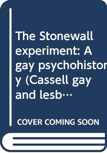 9780304332700: The Stonewall experiment: A gay psychohistory (Cassell gay and lesbian studies)