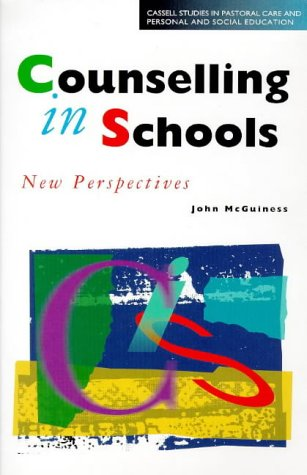 9780304333561: Counselling in School (Cassell Studies in Pastoral Care and Personal and Social Edu)