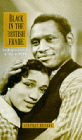9780304333752: Black in the British Frame: Black People in British Film and Television, 1896-1996