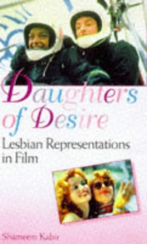 9780304333820: Daughters of Desire: Lesbian Representations in Film (Film Studies: Bloomsbury Academic Collections)