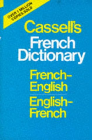 9780304333882: Cassell's French-English, English-French Dictionary (Cassell modern language dictionaries)
