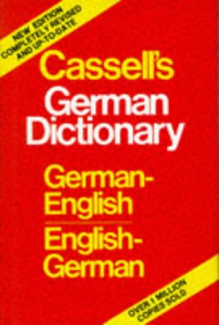 Cassell's German Dictionary: German-English/English-German (Cassell modern language dictionaries) (0304333905) by Betteridge, Harold T.