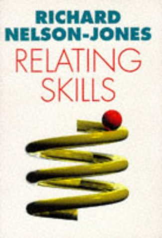 9780304334209: Relating Skills: Practical Guide to Effective Personal Relationships