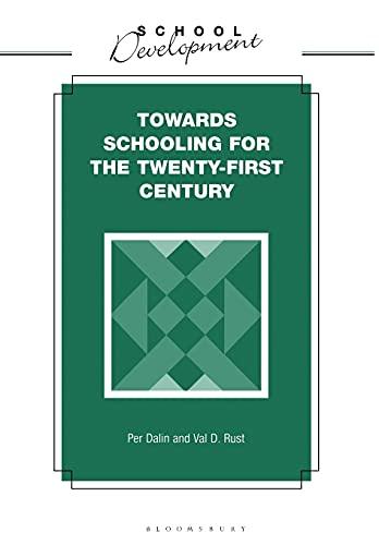 9780304334483: Towards Schooling for 21st Century (School Development Series)