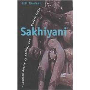 9780304334520: Sakhiyani: Lesbian Desire in Ancient and Modern India (Sexual Politics)