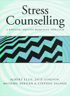 9780304334698: Stress Counseling: A Rational Emotive Behaviour Approach (Stress & counselling)