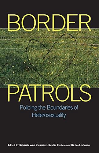 9780304334797: Border Patrols: Policing Sexual Boundaries (Sexual politics)