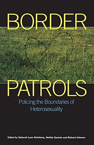 9780304334797: Border Patrols (Sexual Politics)