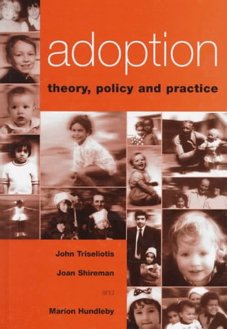 9780304334803: Adoption: Theory, Policy and Practice