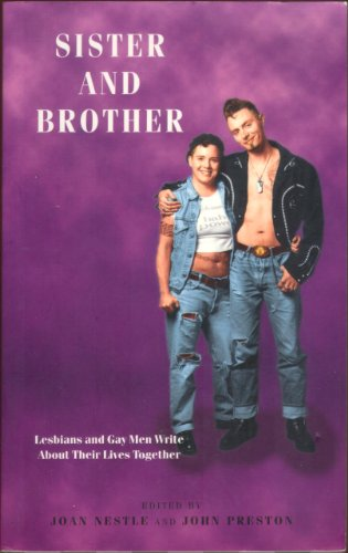 9780304334834: Sister and Brother: Lesbians and Gay Men Write About Their Lives Together (Lesbian & gay studies)