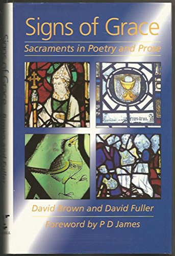 9780304334872: Signs of Grace Sacraments in Poetry and Prose