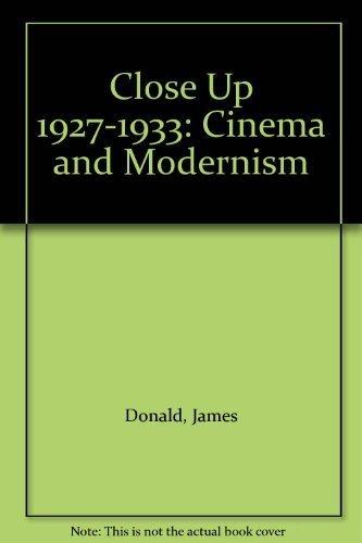 9780304335213: Close Up 1927-1933: Cinema and Modernism