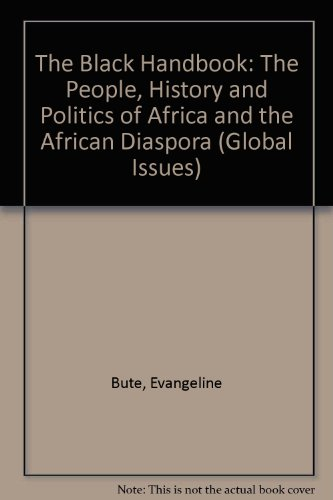9780304335428: Black Handbook: The People, History and Politics of Africa and the African Diaspora (Global Issues)