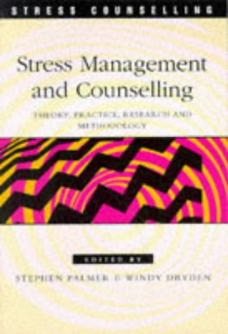 9780304335657: Stress Management and Counselling: Theory, Practice, Research and Methodology (Stress Counselling)