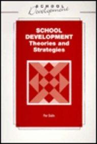 School development: theories and strategies, an international: DALIN P &