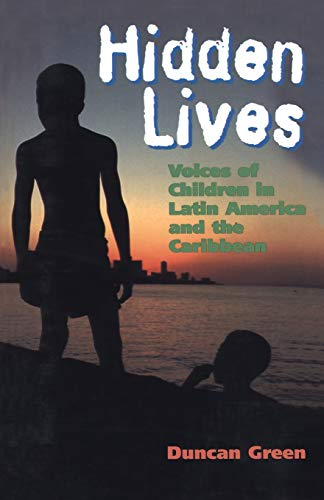 9780304336883: Hidden Lives: Voices of Children in Latin America and the Caribbean (Global Issues)