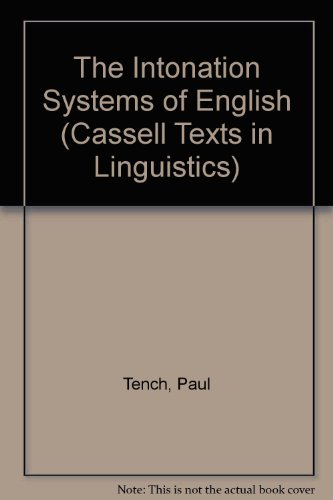 9780304336906: The Intonation Systems of English (Cassell Texts in Linguistics)